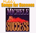 Michele's Songs for Success